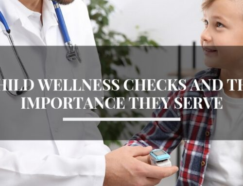 Child Wellness Checks and the Importance They Serve